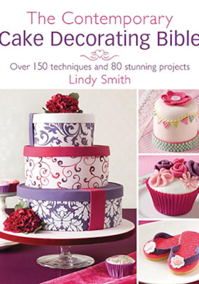 The Contemporary Cake Decorating Bible cover
