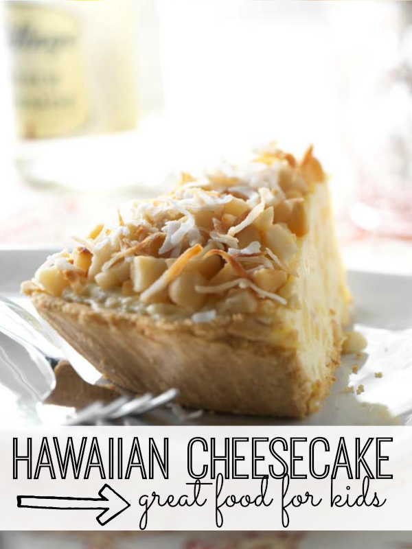 Hawaiian-Cheesecake-Great-Food-for-Kids