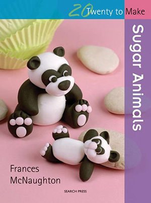 Twenty to Make: Sugar Animals cover