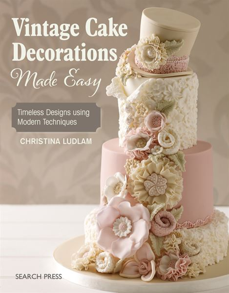 Vintage Cake Decorations Made Easy