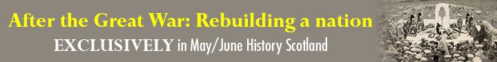 History Scotland May June 2019