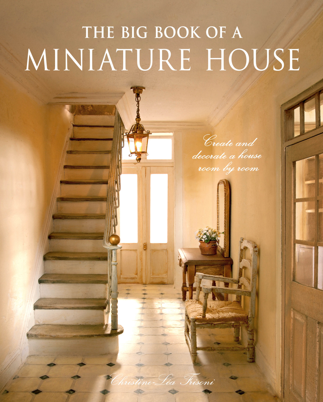 The Big Book of a Miniature House book cover