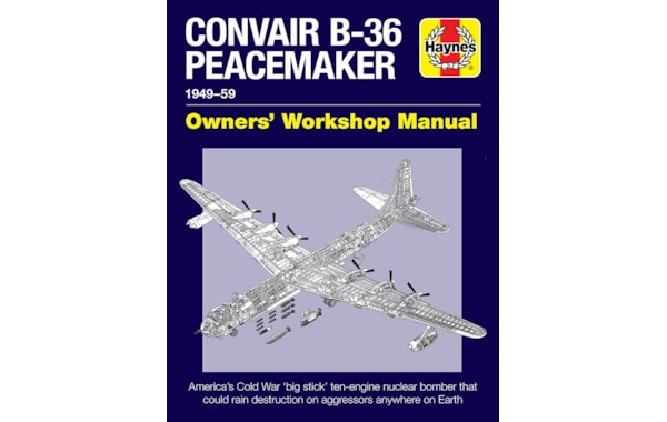 Haynes Convair B-36 Peacemaker cover