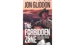 The Forbidden Zone by Jon Gliddon