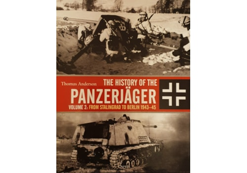 The History of the Panzerjäger Vol 2