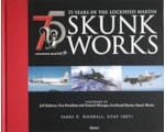 75 Years of Lockheed Martin Skunk Works