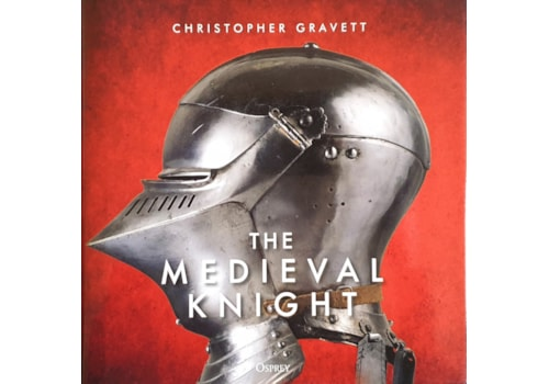The Medieval Knight by Christopher Gravett