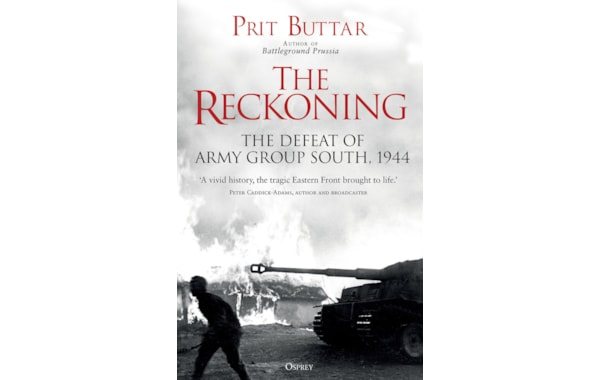 The Reckoning details the defeat of Army Group South in 1944
