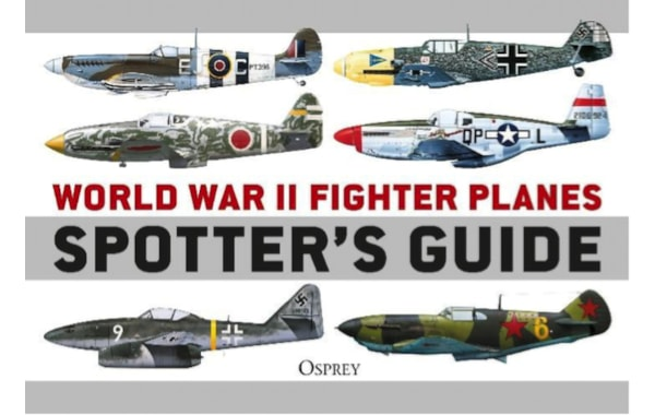 WWII Fighter planes Spotter's Guide
