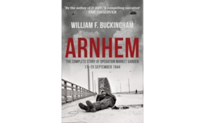 Arnhem, the complete story of Operation Market Garden