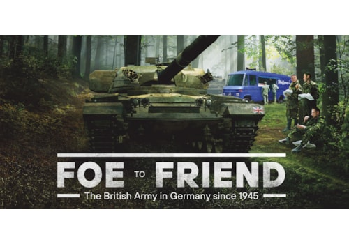 Foe to Friend, the British Army in Germany since 1945
