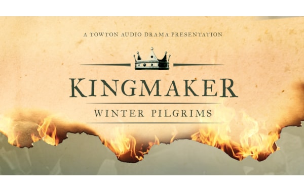 Kingmaker: Winter Pilgrims is the first book to get the audio drama treatment