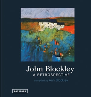 John Blockley A Retrospective