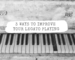 3 ways to improve your legato playing