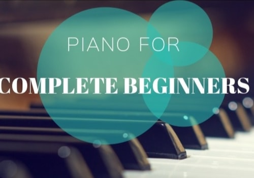 Piano for Complete Beginners