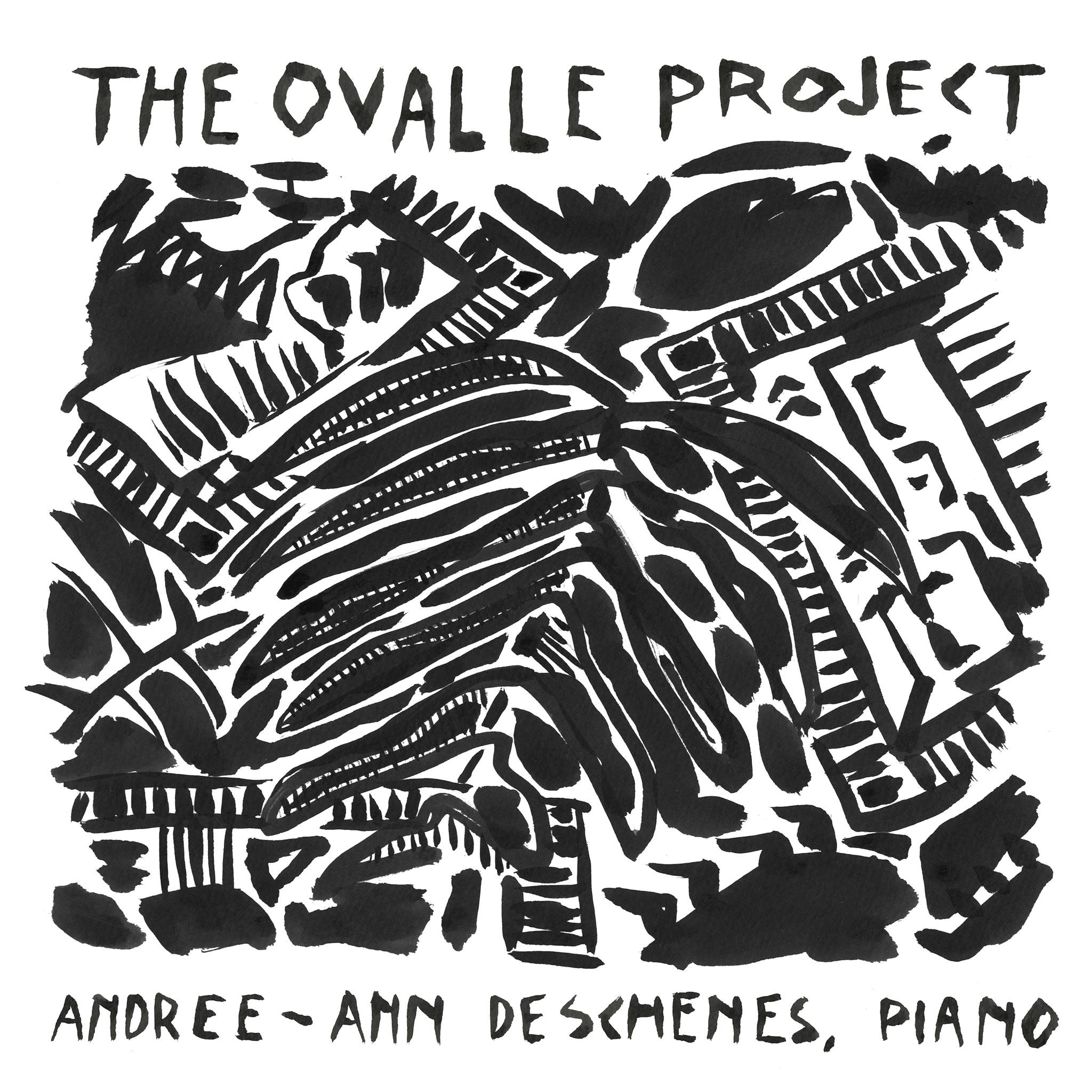 The Ovalle Project, Andree-Ann Deschenes